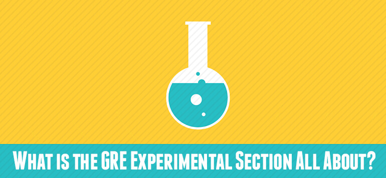 Know All About the GRE Experimental Section!