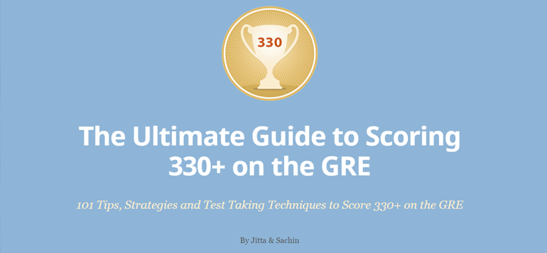 The Ultimate Guide to Scoring 330+ on the GRE - CrunchPrep GRE