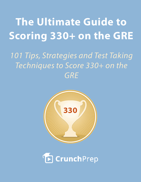 The Ultimate Guide to Scoring 330+ on the GRE