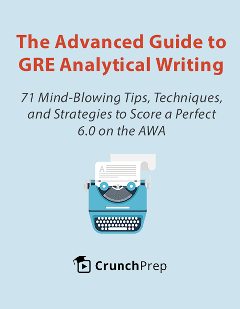 The Advanced Guide to GRE Analytical Writing