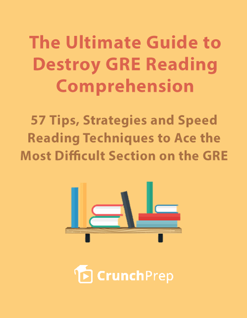 The Ultimate Guide to Destroy GRE Reading Comprehension